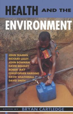 Image for Health and the Environment: The Linacre Lectures 1992-3