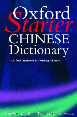 Image for The Starter Oxford Chinese Dictionary