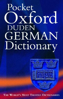 Image for The Pocket Oxford-Duden German Dictionary: German-English/English-Germanh