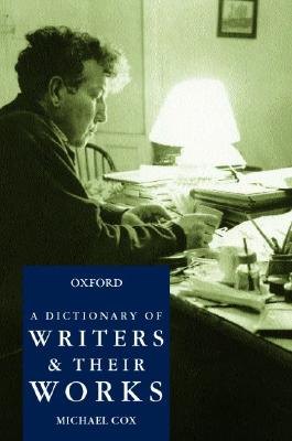 Image for A Dictionary of Writers and Their Works
