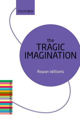 Image for The Tragic Imagination: The Literary Agenda