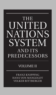 Image for The United Nations System and Its Predecessors: Volume II: Predecessors of the United Nations