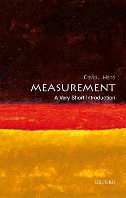 Measurement: A Very Short Introduction (Very Short Introductions), David J. Hand