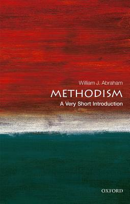 Image for Methodism: A Very Short Introduction (Very Short Introductions)