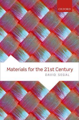 Materials for the 21st Century, Segal, David
