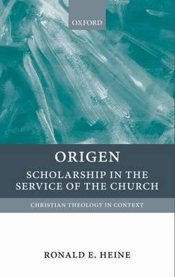 Image for Origen: Scholarship in the Service of the Church