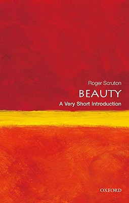 Image for Beauty: A Very Short Introduction (Very Short Introductions)