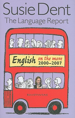 Image for The Language Report 5: English on the move, 2000-2007