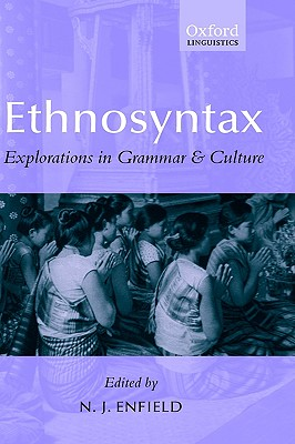 Ethnosyntax: Explorations in Grammar and Culture (Oxford Linguistics)