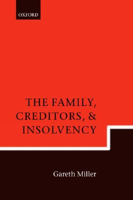 Image for The Family, Creditors, and Insolvency