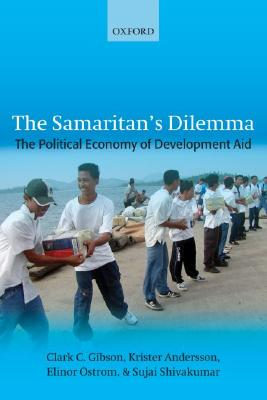 Image for The Samaritan's Dilemma: The Political Economy of Development Aid