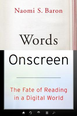 Image for Words Onscreen: The Fate of Reading in a Digital World