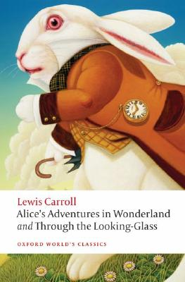 Image for Alice's Adventures In Wonderland & Through The Looking Glass