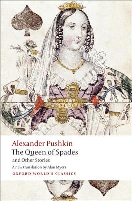 Image for Tales of the Late Ivan Petrovich Belkin, The Queen of Spades, The Captain's Daughter, Peter the Great's Blackamoor (Oxford World's Classics)