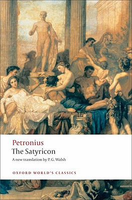 Image for The Satyricon (Oxford World's Classics)