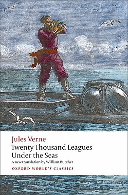 The Extraordinary Journeys: Twenty Thousand Leagues Under the Sea (Oxford World's Classics), Jules Verne