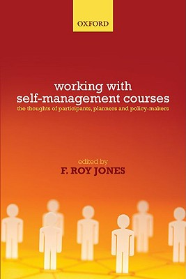 Image for Working with Self-Management Courses: The thoughts of participants, planners and policy makers