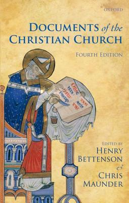 Documents of the Christian Church, Henry Bettenson, Chris Maunder