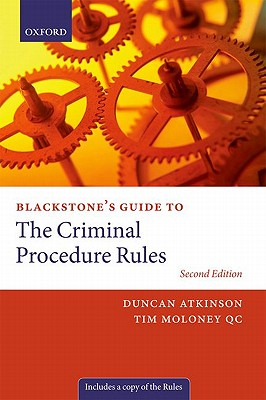 Image for Blackstone's Guide to the Criminal Procedure Rules 2nd Edition