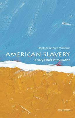 Image for American Slavery: A Very Short Introduction (Very Short Introductions)