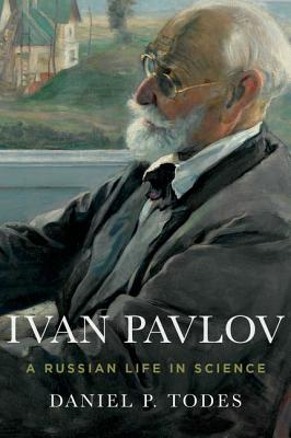 Image for Ivan Pavlov: A Russian Life in Science