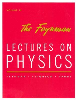 Image for FEYNMAN LECTURES ON PHYSICS VOLUME 3 QUANTUM MECHANICS