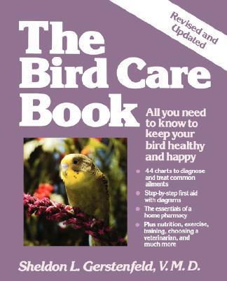 The Bird Care Book, Sheldon L. Gerstenfeld