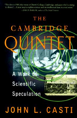 Image for The Cambridge Quintet: A Work Of Scientific Speculation (Helix Books)