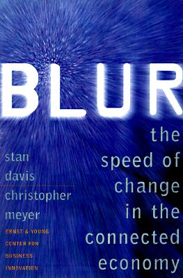 Image for Blur : The Speed of Change in the Connected Economy