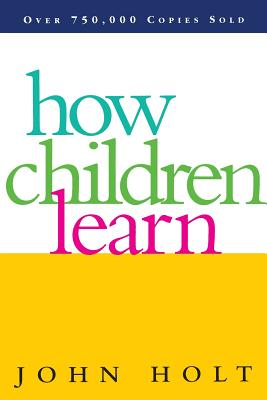 Image for How Children Learn (Classics in Child Development)