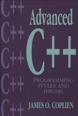 Advanced C++ Programming Styles and Idioms, Coplien, James O.