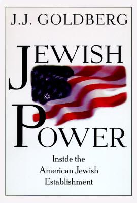 Image for Jewish Power: Inside the American Jewish Establishment