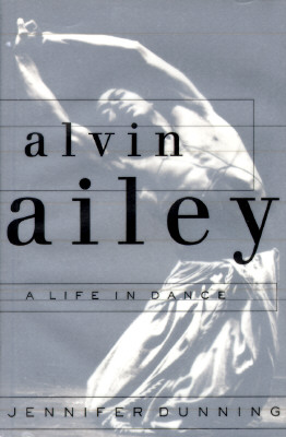 Image for Alvin Ailey : A Life in Dance