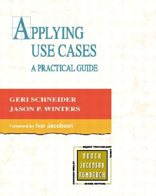 Image for Applying Use Cases: A Practical Guide (2nd Edition)