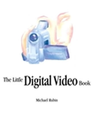 Image for The Little Digital Video Book