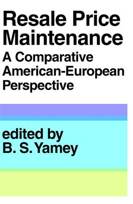 Image for Resale Price Maintainance: A Comparative American-European Perspective