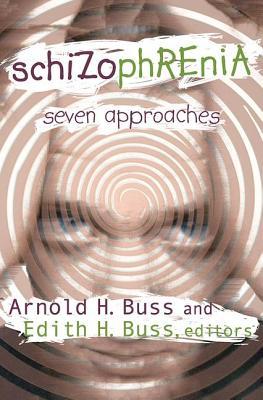 Image for Schizophrenia: Seven Approaches