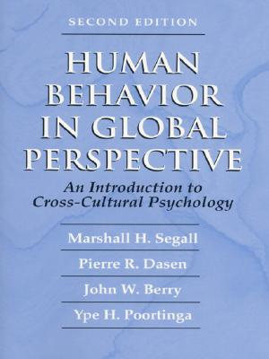 Human Behavior in Global Perspective: An Introduction to Cross Cultural Psychology (2nd Edition)