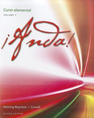 ¡Anda! Curso elemental, Volume 1 (2nd Edition), Heining-Boynton, Audrey L.; Cowell, Glynis S.