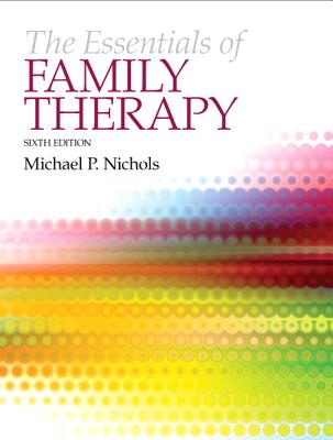 Image for The Essentials of Family Therapy (6th Edition)