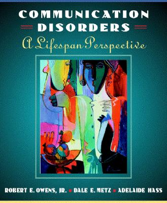 Image for Introduction to Communication Disorders: A Life Span Perspective
