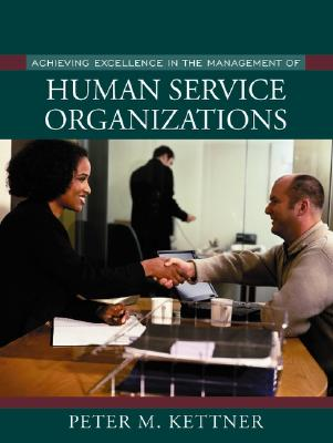 Image for Achieving Excellence in the Management of Human Service Organizations