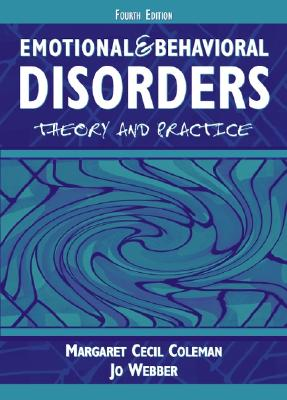 Image for Emotional and Behavioral Disorders: Theory and Practice (4th Edition)