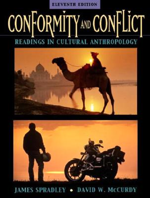 Conformity and Conflict: Readings in Cultural Anthropology (11th Edition), Spradley, James; McCurdy, David W.