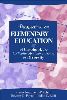 Image for PERSPECTIVES ON ELEMENTARY EDUCATION A CASEBOOK FOR CRITICALLY ANALYZING ISSUES OF DIVERSITY