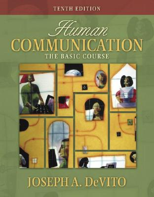 Image for Human Communication: The Basic Course (10th Edition) (MySpeechLab Series)