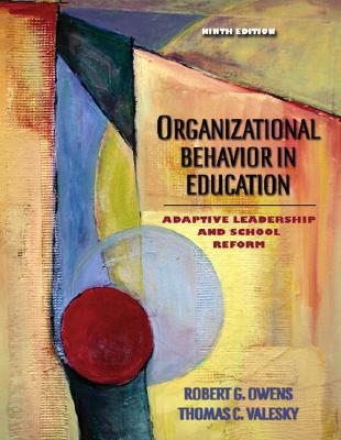 Image for Organizational Behavior in Education: Adaptive Leadership and School Reform (9th Edition)
