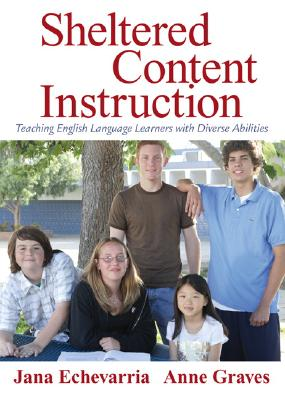 Image for Sheltered Content Instruction: Teaching English Language Learners with Diverse Abilities (3rd Edition)