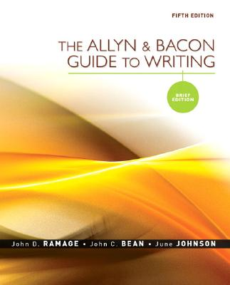 Image for The Allyn & Bacon Guide to Writing: Brief Edition