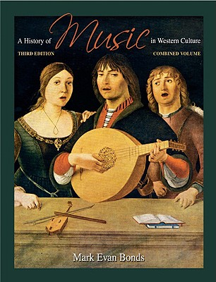 Image for A History of Music in Western Culture (3rd Edition)